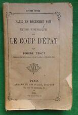 PARIS EN DECEMBRE 1851 ETUDE HISTORIQUE SUR LE COUP D'ETAT E TENOT IIE EMPIRE