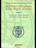 DAL TESTO ALLA STORIA DALLA STORIA AL TESTO VOL. B  AA.VV. PARAVIA 2006