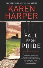A Home Valley Amish: Fall from Pride 1 by Karen Harper (2013, Paperback)
