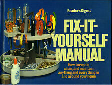 Fix-It-Yourself Manual: How to Repair, clean, and maintain anything (1977) HB