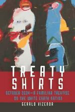TREATY SHIRTS - VIZENOR, GERALD ROBERT - NEW BOOK