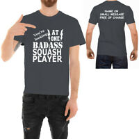 Badass Squash Player  T-shirt  Funny Ideal Father day Birthday Gift for Him