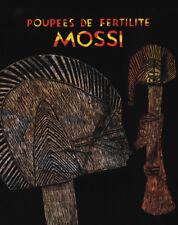 Biga : Poupees De Fertilite Mossi Du Burkina Faso French Text