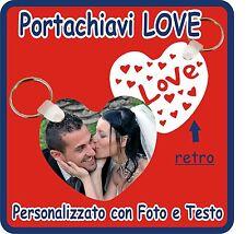 PORTACHIAVI CUORE LOVE PERSONALIZZATO CON LA TUA FOTO e TESTO!