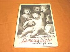 virginia pagani la storia di gesù narrata ai fanciulli 1954