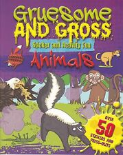 GRUESOME AND GROSS ANIMALS STICKER AND ACTIVITY BOOK