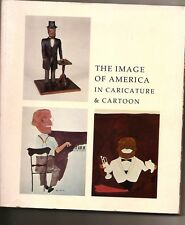 The Image of America in Caricature and Cartoon - Amon Carter Exhibition History