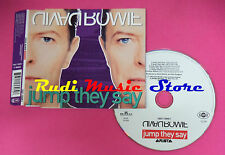 CD singolo David Bowie Jump They Say 74321 13696 2 GERMANY 2003 no mc lp(S20)