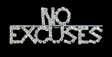 NO EXCUSES - Clear Crystal Jewelry Pin - Business - Life