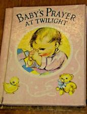 Baby'S Prayer At Twilight by Priscilla Pointer 1939 Vintage Book