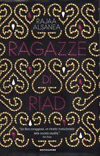 Rajaa ALSANEA Le ragazze di Riad Omnibus Mondadori 1 Edizione 2012