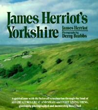 James Herriot's Yorkshire: A Guided Tour With the Beloved Veterinarian Through t