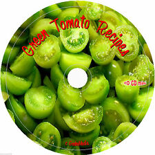 Green Tomatoes Cookbook Recipes CD fried stew soup pickle sandwich cake pie more