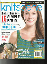 KNIT SCENE MAGAZINE,   SUMMER, 2017      RIP LESS LIVE MORE * 16 SIMPLE KNITS