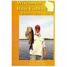 Wisconsin Bass Fishing: By Mike Mladenik