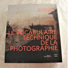 Le Vocabulaire Technique De La Photographie - Anne Cartier-Bresson