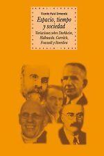Espacio, Tiempo y Sociedad. NUEVO. Nacional URGENTE/Internac. económico. FILOSOF