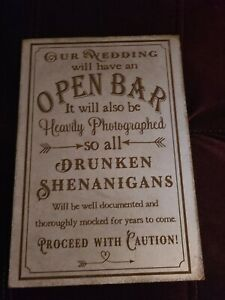 wedding signs rustic - Open Bar - Brand New!