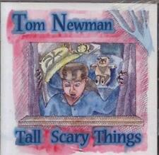 TOM NEWMAN / Tall Scary Things