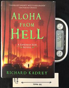 Aloha from Hell HB - HB 1st Ed by Richard Kadrey