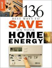 136 Ways to Save Money on Energy Bills by Sunset Publishing Staff (2003,...