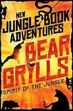 Spirit of the Jungle by Bear Grylls (Paperback, 2017)