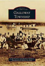 NEW Galloway Township (Images of America Series) by Joseph Federico