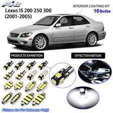 10 Bulbs 6000K White LED Interior Light Kit For 2001-2005 Lexus IS 200 250 300