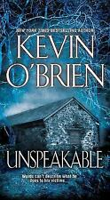 Unspeakable by Kevin O'Brien (2013, Paperback)