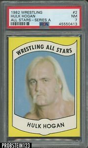 1982 Wrestling All Stars Series A #2 Hulk Hogan RC Rookie PSA 7 SHARP CORNERS