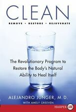 Clean: The Revolutionary Program to Restore the Body's Natural Ability to Heal I