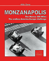 Monzanapolis - Monza 500 Miles - The endless America-Europe challenge Buch book