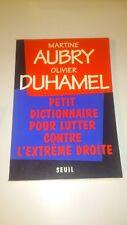 Petit dictionnaire pour lutter contre l'extrême droite - Aubry/Duhamel