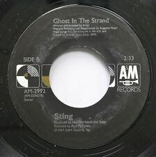 Rock 45 Sting - Ghost In The Strand / Be Still My Beating Heart On A&M
