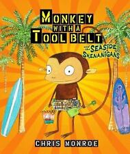 Monkey with a Tool Belt and the Seaside Shenanigans (Carolrhoda Pictur-ExLibrary