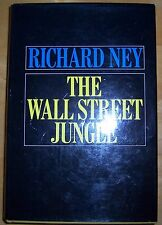 Richard Ney THE WALL STREET JUNGLE First edition, first printing CLASSIC!
