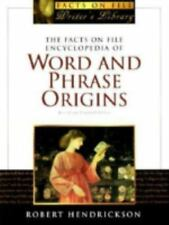 The Facts on File Encyclopedia of Word and Phrase Origins, Second-ExLibrary