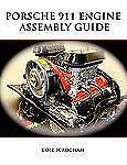 Porsche 911 Engine Assembly Guide: By Cole Scrogham