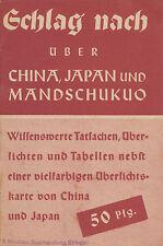 Broschüre 1941 Schlag nach ueber China, Japan, Mandschukuo booklet 34 Seiten