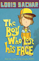 The Boy Who Lost His Face, Sachar, Louis, Good Book