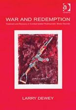 War and Redemption: Treatment and Recovery in Combat-Related Traumatic Stress Di