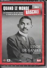 DVD ZONE 2--DOCUMENTAIRE--QUAND LE MONDE BASCULE N° 8--L'INDE DE GANDHI--NEUF
