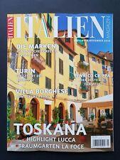 ITALIEN Magazin Nr.3 Sept/Nov.2018   TOSKANA   ungelesen, 1A TOP Zustand