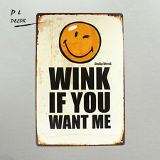 DL-WINK IF YOU WANT ME Plaque iron Painting Poster bedroom Craft Decor