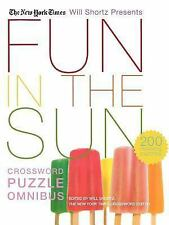 The New York Times Will Shortz Presents Fun in the Sun Crossword Puzzle Omnibus:
