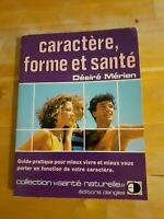 Caractère, forme et santé - Désiré Mérien - Collection Santé naturelle (1982)
