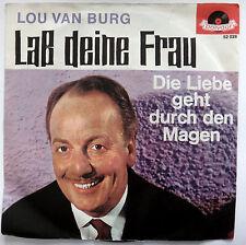 Lou van Burg laß deine Frau doch nicht allein 7` Single
