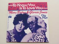 MARC BOLAN  &  GLORIA JONES 2015  UK  LTD EDT 45  TO KNOW YOU IS TO LOVE YOU  EX