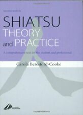 Shiatsu Theory And Practice  by Carola Beresford-Cooke