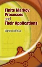 Dover Books on Mathematics: Finite Markov Processes and Their Applications by...